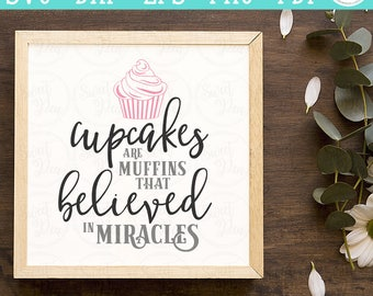 Cupcakes Believed in Miracles - SVG | Digital Cut Files | HTV Svg | Vinyl Decal Svg | Vinyl Stencil Svg
