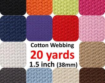 Cotton Webbing 1 1/2 inch 20 yards You Pick Colors Belts Purse Bag Straps Handles Leash