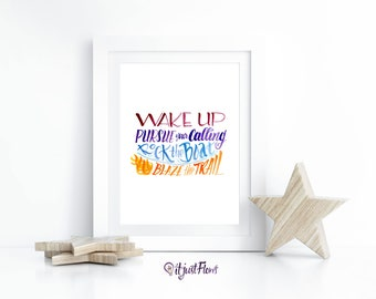 Live Your Best Life - Wake Up - Rock the Boat - Blaze the Trail - Art Print