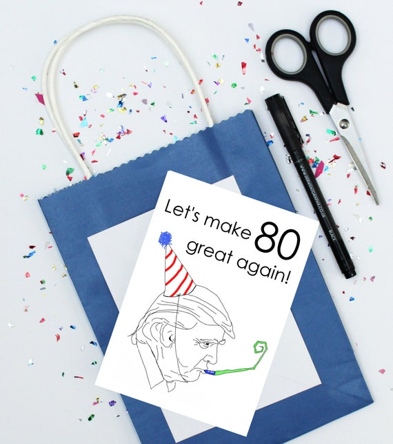 80th birthday card donald trump birthday card funny like this item bookmarktalkfo Choice Image
