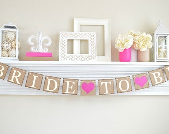 Bride To Be Banner, Bridal Shower Decor, Bachelorette Party, Rustic Bridal Shower, Bridal Shower Banner, Glitter Heart