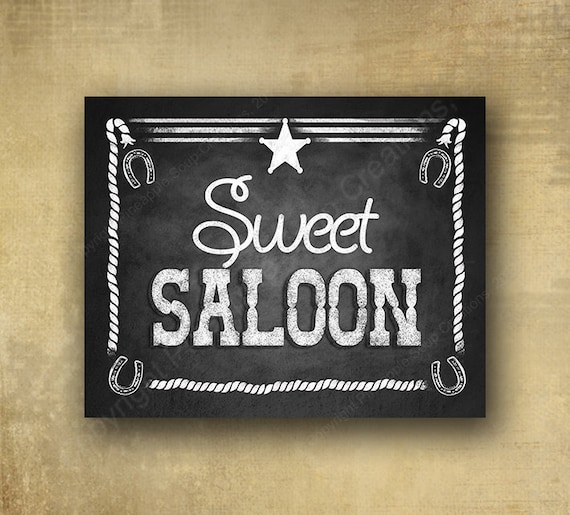 Sweet Saloon - Western style DESSERT or candy bar Chalkboard Sign -  Western Buffet Chalkboard signage - 3 sizes with optional add ons