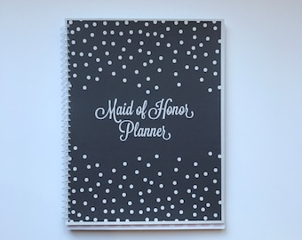 Maid of Honor Planner, Bridal Shower Planner, Bachelorette Planner, Will you be my Maid of Honor, Maid of Honor Proposal, Maid of Honor Gift