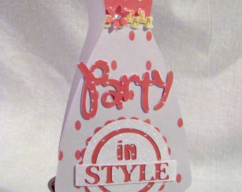 Party in Style Dress Shaped Card