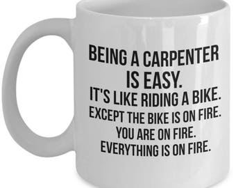 Being a Carpenter is Easy, Carpenter Mug, Gift For Carpenter, Personalized Carpenter, Carpenter Gift, Carpenter Sarcasm, Funny Carpenter