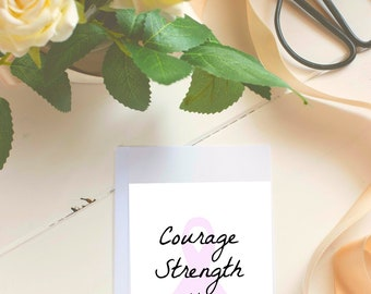 Pink Ribbon Quote- Courage-Strength-Hope -digital download