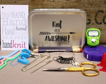 Knitting Notions Tin- Knit and be AWESOME!, Project Bag Tool Tin, Knitting Notions, Knitting Tool Box, Gift for knitters, New Knitters Tools