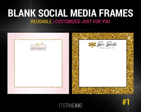 Premade Blank Social Media Frames Add Your Own Text