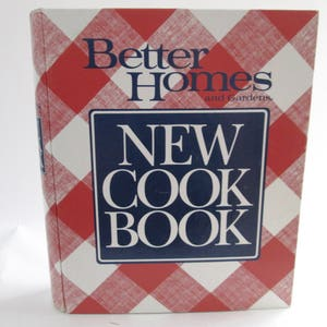 better homes and gardens cookbook. Vintage Better Homes And Gardens New Cookbook, Meredith Corporation, 1989, Ring Bound, Cookbook C
