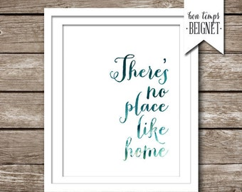 Watercolor Quote Print - There's No Place Like Home - Instant Download - Water Color Quote - Beach - Ocean Blues - Art - 8x10 Inspirational