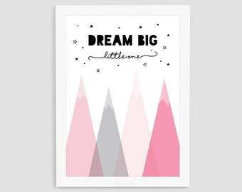 Dream Big Little One Printable, Kid Pink Mountain Wall Print, Scandinavian Kid Print, Kid Wall Art, Nursery Wall Decor, P22