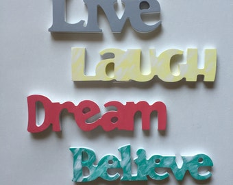 Live-Laugh-Dream-Believe -Hand painted wood signs- colorful -home decor wall art