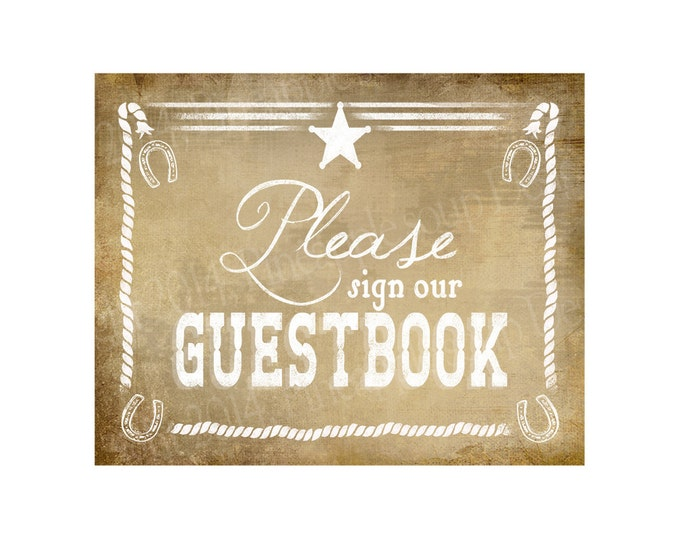 Western Themed Wedding GUESTBOOK sign - Vintage Style - PRINTABLE file  DIY Western Wedding signage