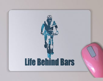 Fun Bicycle Mouse Pad -  Life Behind Bars Cycling Pun Mouse Pad - Mountain Biking Mouse Pad -  Birthday or Father's Day Gift - Cyclists
