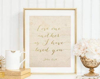 Love One Another As I Have Loved You Printable John 13:34 Bible Verse Print Scripture Verse Wall Art Christian Decor Parchment Gold Foil