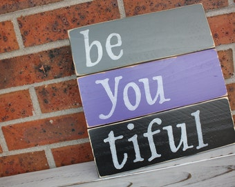 Be You Tiful Sign, Beautiful Sign, Be You Tiful Wood Sign, Beautiful Wood Sign, Teen Bedroom Decor, Inspirational Sign