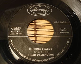 Dinah Washington 45 RPM Record - Unforgettable B/W Nothing In The World - Mercury Records - 1959