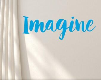 Inspirational Imagine Wall Decal, Wall Word, Motivational Vinyl Decal, Removable Vinyl Wall Decal (0176a2v)