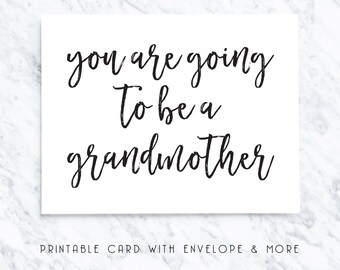 grandmother card, grandmother printable card, going to be a grandmother, grandchild announcement, grandchild card, grand parent card