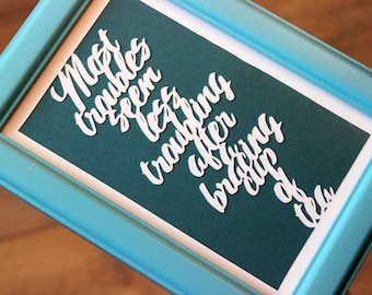 Most Troubles... - Framed Paper Cut