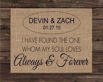 I Have Found The One Whom My Soul Lover Personalized Burlap Art Print / Wedding Gift / Rustic Wedding Decor / Anniversary Gift (#1270B)