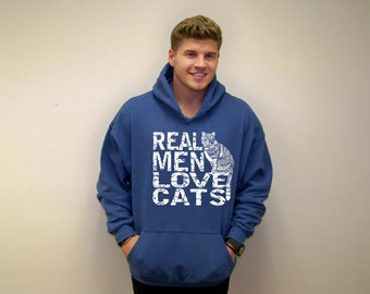 Cat sweatshirt, Real Men Love Cats, Pullover hoodie, Big and Tall, mens sweatshirt, funny sweatshirt, womens Plus Size, Cat sweater, cats