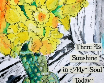 "There is Sunshine 8""x8"" PRINT of my original mixed media floral Daffodil painting Sprint art"