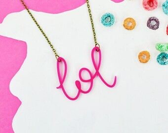 Millennial Pink Necklace |  Lol Word Jewellery | Hand Lettered Laser Cut Necklace | Nickel Free | Internet Slang