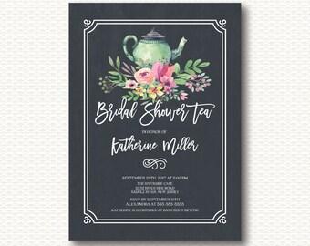 Tea Bridal Shower Invitation, Bridal Shower, Tea, Tea Pot, Tea Party, Chalkboard, Tea Shower, Flowers, Floral, Digital, Printable Invitation