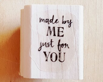 Made By Me Just For You Rubber Stamp retired from Stampin Up!