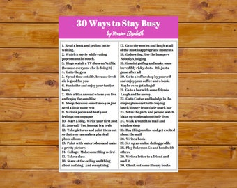 30 Ways To Stay Busy: An Inspirational Printable PDF/instant download about staying busy and positive with depression and anxiety