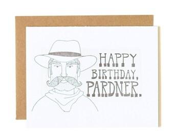 Happy Birthday, Pardner Letterpress Card // 1canoe2