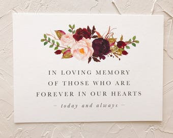 Wedding Memorial Sign, In Loving Memory, Forever In Our Hearts Printable