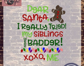 Dear Santa I Really Tried Sibling Set with SVG DXF PNG Eps Commercial & Personal Use