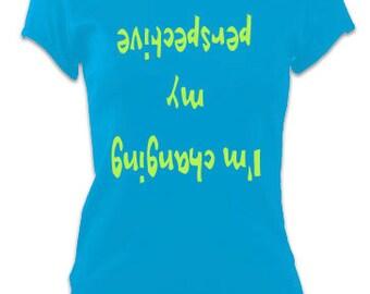 Ladies Yoga Slogan T-Shirt Top 'I'm changing my perspective' Inspiration Slogan Tee - Blue