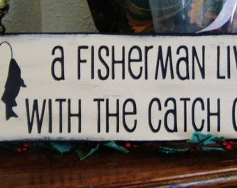 Primitive Sign A Fisherman lives here with the Catch of his life! Fishing Sign! Shabby Sign Distressed Country Father's Day