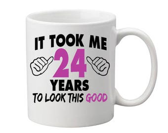 24 Years Old Birthday Mug Happy Birthday Gift Birthday Coffee Mug Coffee Cup Born in 1993 Personalized Mug ALL AGES AVAILABLE