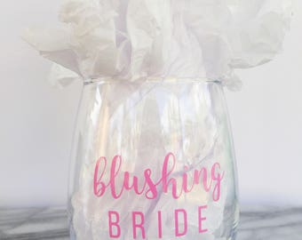 Blushing Bride Wine Glass | Custom Wine Glass | Bride Wine Glass | Wedding Planning Wine Glass  | Engagement Gift for Her | Personalize