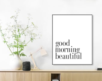 Good Morning Beautiful, Instant Download, Black and White Print,Arrow Printable, Inspirational, Quote Poster, Wall Art, Couples Print Print