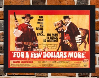 Framed For A Few Dollars More Clint Eastwood & Lee Van Cleef Movie / Film Poster A3 Size Mounted In Black Or White Frame.