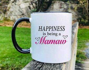 Happiness Is Being A Mamaw - Mug - Mamaw Gift - Mamaw Mug - Gifts For Mamaw