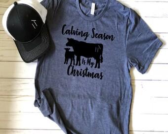Calving Season T shirt