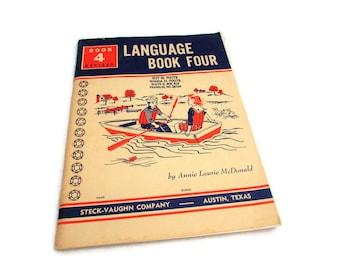1963 School Work Book - Language Book Four - Steck-Vaughn Company