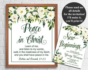 LDS Young Women Mutual Theme 2018, Peace in Christ, D&C 19:23, New Beginnings LDS Young Women Invitation, Mormon printables