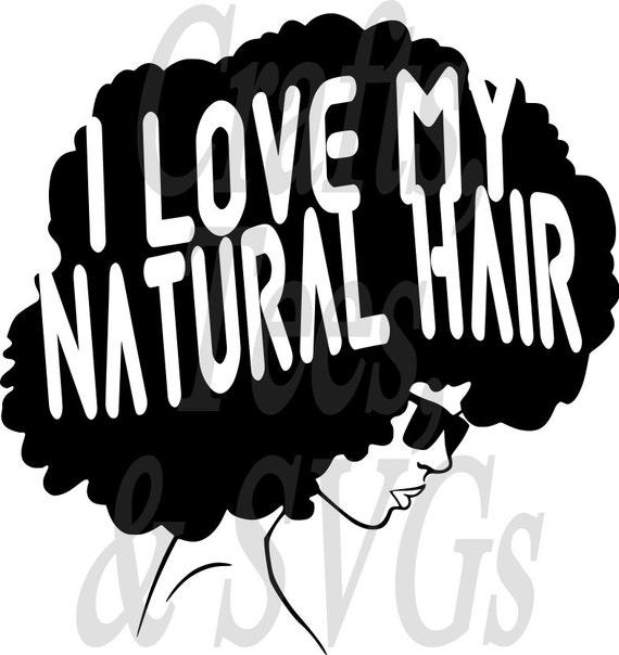 Love My Natural Hair Svg File