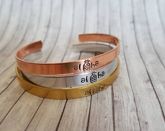 Aloha- Hand Stamped Bracelet Cuff - Gift -  best friend gift - Message Jewelry - Custom Jewelry silver, gold, copper - pineapple