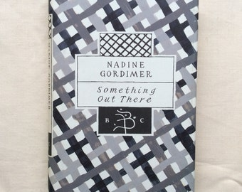 Vintage book, Nadine Gordimer, Something Out There, Bloomsbury Classics 1994