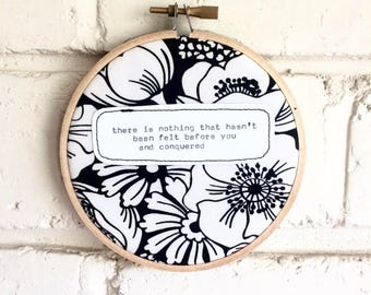 Repurposed fabric embroidery hoop wall art. Home decor. Word art. Original quote. Monochrome. Motivational. Solidarity. Gift. Decoration.
