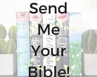 Send Me Your Bible Completely Custom Design Hand Painted