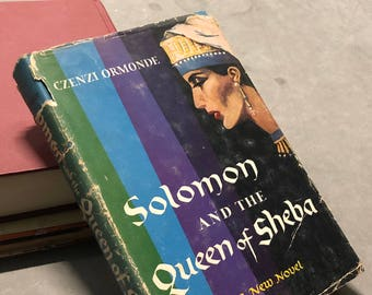 Solomon and the Queen of Sheba Novel by Czenzi Ormonde 1954 Vintage Book Hardcover Blue Distressed Bookjacket